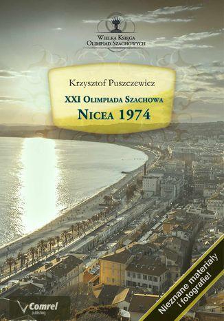 Okładka książki XXI Olimpiada Szachowa. Nicea 1974