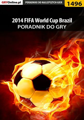Ebook 2014 FIFA World Cup Brazil - poradnik do gry