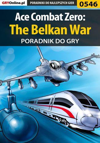 Okładka książki Ace Combat Zero: The Belkan War - poradnik do gry