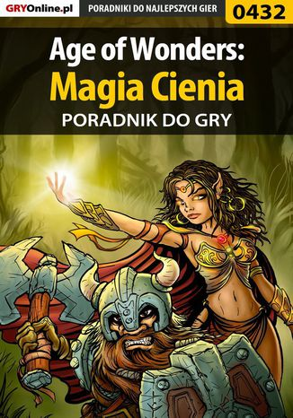 Ebook Age of Wonders: Magia Cienia - poradnik do gry