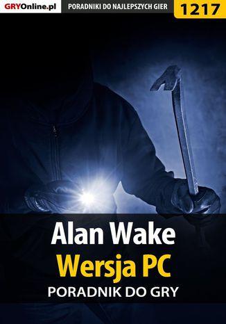 Okładka książki Alan Wake - PC - poradnik do gry