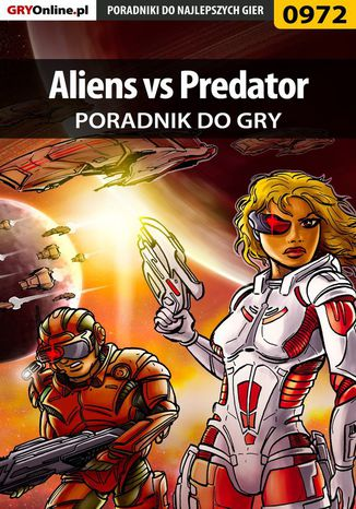 Okładka książki Aliens vs Predator - poradnik do gry