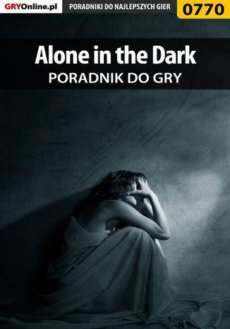 Okładka książki Alone in the Dark - poradnik do gry