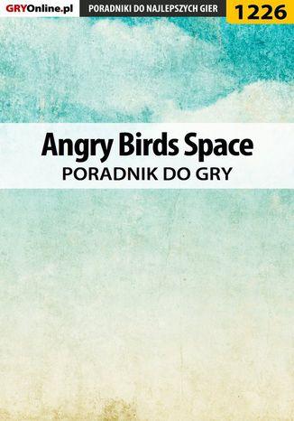 Okładka książki Angry Birds Space - poradnik do gry