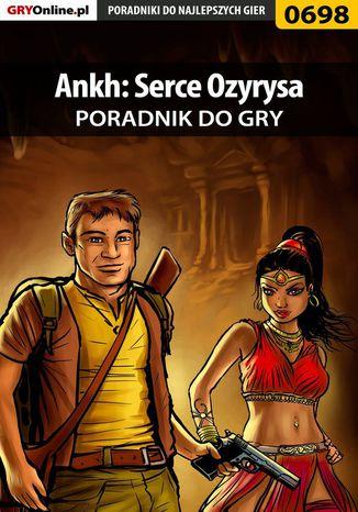 Okładka książki Ankh: Serce Ozyrysa - poradnik do gry