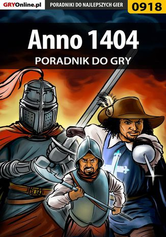 Okładka książki/ebooka Anno 1404 - poradnik do gry