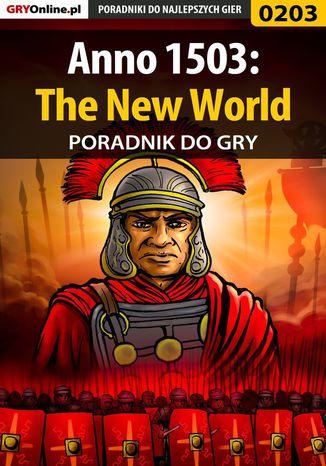 Okładka książki/ebooka Anno 1503: The New World - poradnik do gry