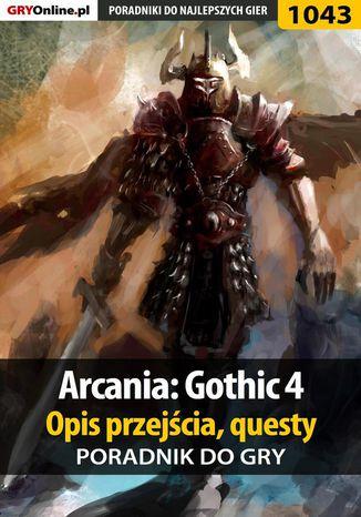 Okładka książki/ebooka Arcania: Gothic 4 - poradnik, opis przejścia, questy