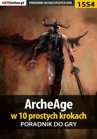 Okładka książki/ebooka ArcheAge w 10 prostych krokach