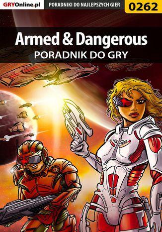 Okładka książki Armed  Dangerous - poradnik do gry