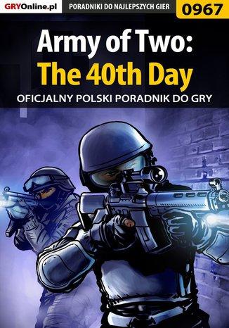 Okładka książki Army of Two: The 40th Day - poradnik do gry