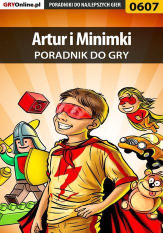 Okładka książki Artur i Minimki - poradnik do gry