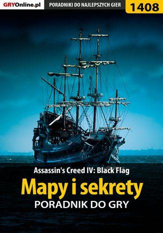 Okładka książki Assassin's Creed IV: Black Flag - mapy i sekrety