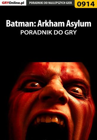 Okładka książki Batman: Arkham Asylum - poradnik do gry