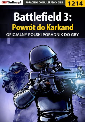Okładka książki Battlefield 3: Powrót do Karkand - poradnik do gry
