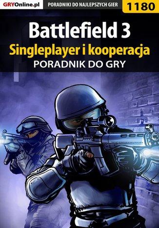 Okładka książki Battlefield 3 - singleplayer i kooperacja - poradnik do gry