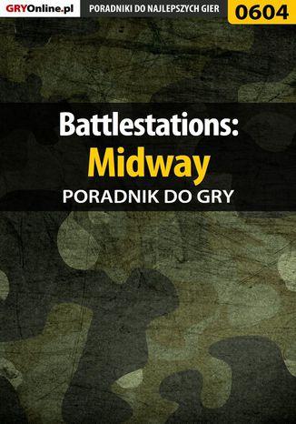 Okładka książki Battlestations: Midway - poradnik do gry