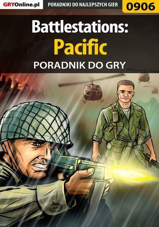 Okładka książki/ebooka Battlestations: Pacific - poradnik do gry