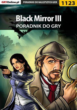 Okładka książki/ebooka Black Mirror III - poradnik do gry