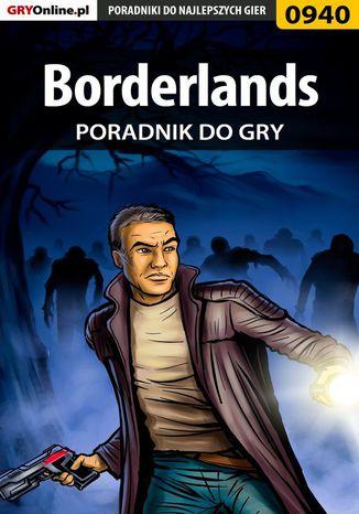 Okładka książki Borderlands - poradnik do gry