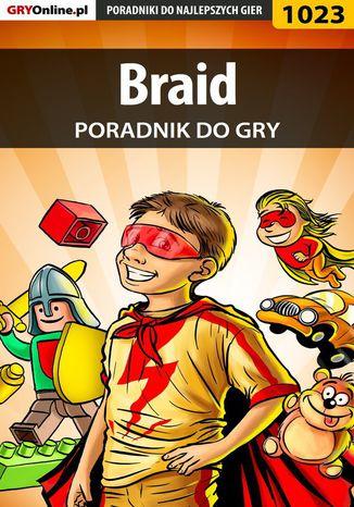 Okładka książki/ebooka Braid - poradnik do gry