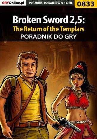 Okładka książki Broken Sword 2,5: The Return of the Templars - poradnik do gry