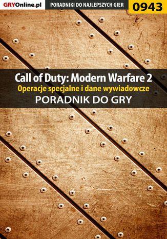 Okładka książki/ebooka Call of Duty: Modern Warfare 2 - opis przejścia, operacje specjalne, dane wywiadowcze - poradnik do gry