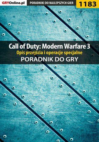 Okładka książki/ebooka Call of Duty: Modern Warfare 3 - opis przejścia i operacje specjalne - poradnik do gry