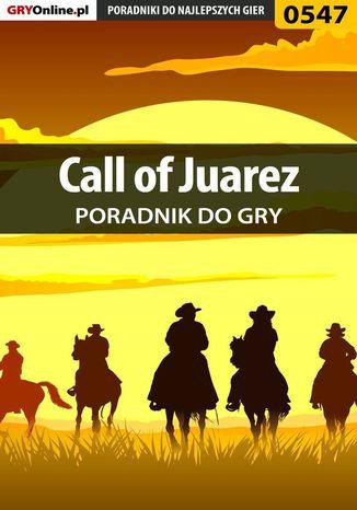Okładka książki Call of Juarez - poradnik do gry