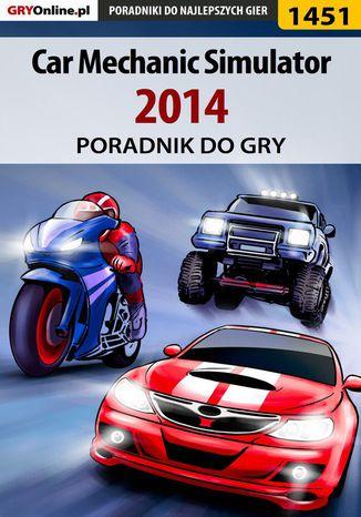 Okładka książki/ebooka Car Mechanic Simulator 2014 - poradnik do gry