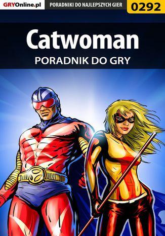 Okładka książki Catwoman - poradnik do gry