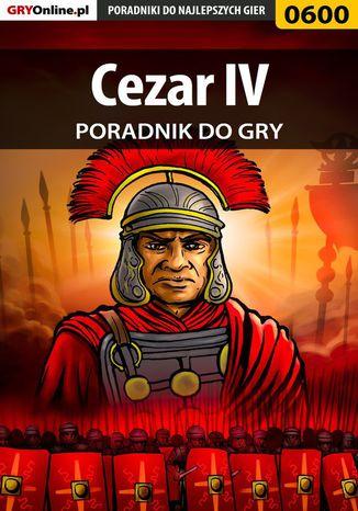 Okładka książki/ebooka Cezar IV - poradnik do gry