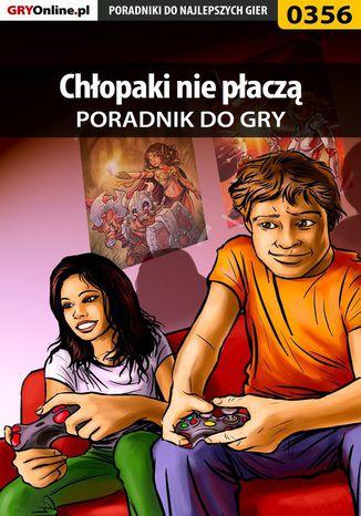 Okładka książki Chłopaki nie płaczą - poradnik do gry
