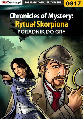 Okładka książki Chronicles of Mystery: Rytuał Skorpiona - poradnik do gry