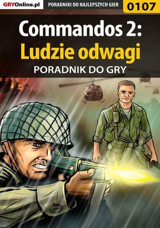 Okładka książki/ebooka Commandos 2: Ludzie odwagi - poradnik do gry