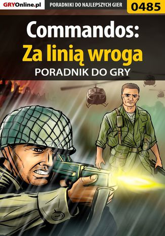 Okładka książki Commandos: Za linią wroga - poradnik do gry