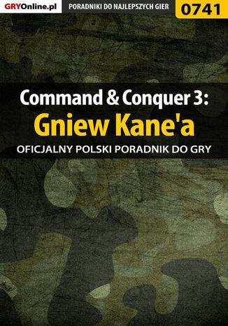 Okładka książki Command  Conquer 3: Gniew Kane'a - poradnik do gry