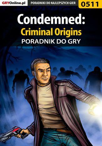 Okładka książki Condemned: Criminal Origins - poradnik do gry