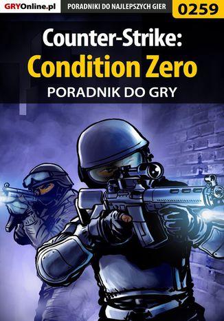 Okładka książki Counter-Strike: Condition Zero - poradnik do gry