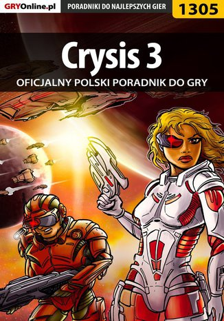 Okładka książki/ebooka Crysis 3 - poradnik do gry
