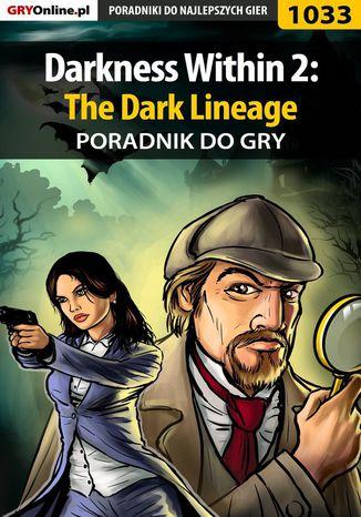 Okładka książki Darkness Within 2: The Dark Lineage - poradnik do gry
