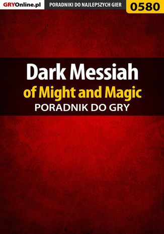 Okładka książki Dark Messiah of Might and Magic - poradnik do gry