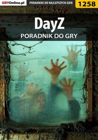Okładka książki/ebooka DayZ (ArmA 2 mod) - poradnik do  gry