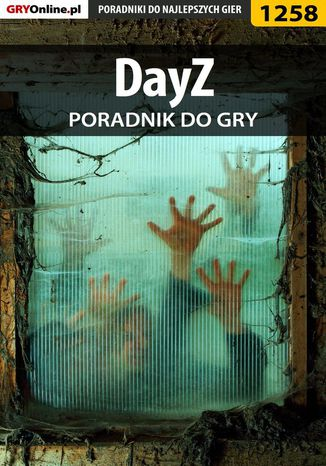 Okładka książki DayZ (ArmA 2 mod) - poradnik do  gry