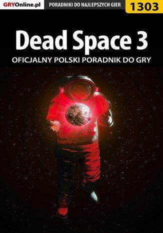 Okładka książki/ebooka Dead Space 3 - poradnik do gry