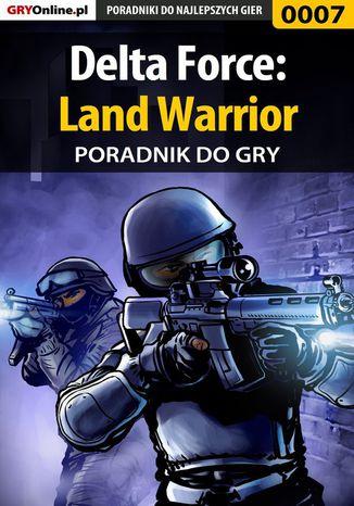 Okładka książki Delta Force: Land Warrior - poradnik do gry