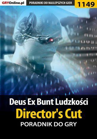 Okładka książki Deus Ex: Bunt Ludzkości - Director's Cut - poradnik do gry