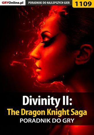 Okładka książki Divinity II: The Dragon Knight Saga - poradnik do gry