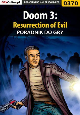 Okładka książki Doom 3: Resurrection of Evil - poradnik do gry