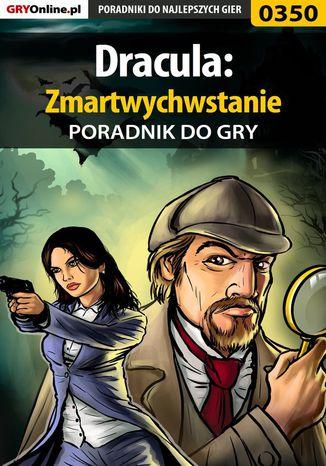 Okładka książki Dracula: Zmartwychwstanie - poradnik do gry